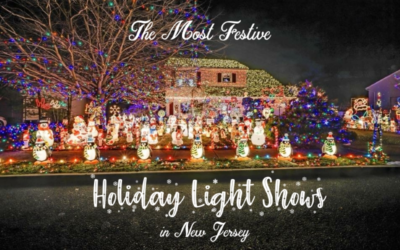 The Most Festive Christmas Light Displays in NJ for 2019