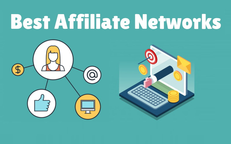 Best Affiliate Networks: The Most Exhaustive and Comprehensive List Ever Compiled