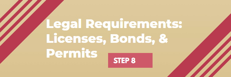 Legal Requirements When Starting a Business - Licenses Bonds Permits