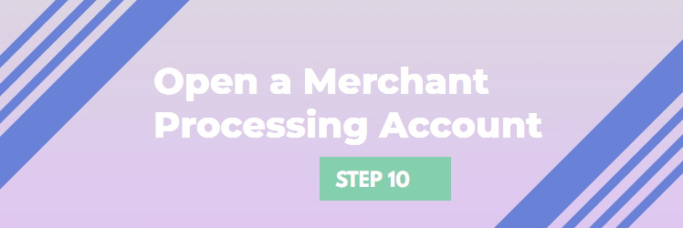 Open a Merchant Processing Account for Your Business
