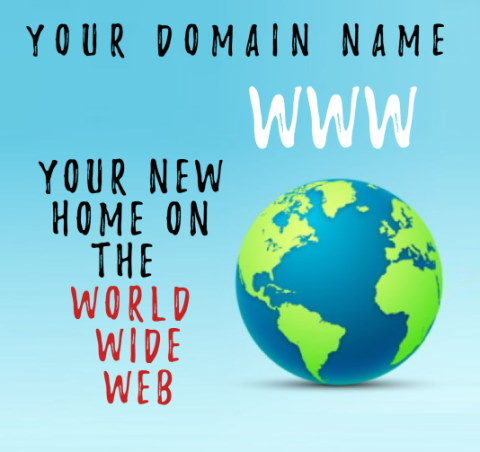 Image of the world with the text that says your domain name WWW your new home on the world wide web