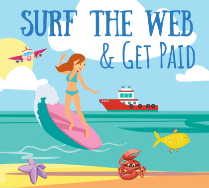 You can make some easy money just by surfing the web