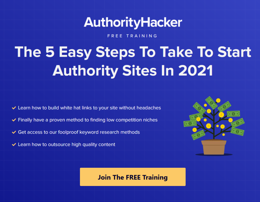 The Authority Hacker affiliate marketing course is one of the most comprehensive in-depth courses for people that are looking to build their own website.